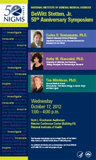 DeWitt Stetten, Jr. 50th Anniversary Symposium poster -- Wednesday October 17, 2012