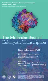 2008 Stetten Lecture poster -- The Molecular Basis of Eukaryotic Transcription