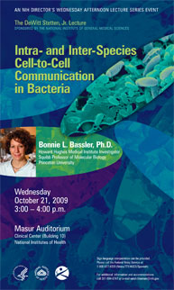 2009 Stetten Lecture poster -- Intra- and Inter-Species Cell-to-Cell Communication in Bacteria