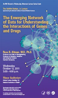 2011 Stetten Lecture poster -- The Emerging Network of Data for Understanding the Interactions of Genes and Drugs