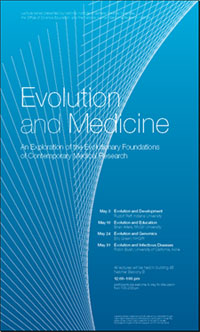 Poster - Evolution and Medicine, An Exploration of the Evolutionary Foundations of Contemporary Medical Research