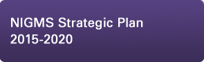 NIGMS Strategic Plan 2015-2020