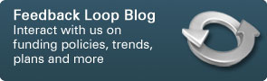 Feedback Loop Blog: Interact with us on funding policies, trends, plans and more